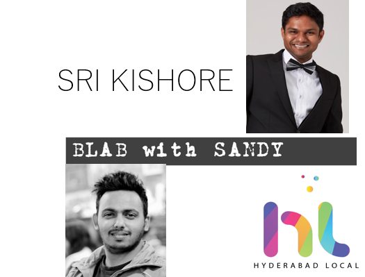 Blab With Sandy: Interview With Director Sri Kishore