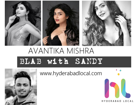 Blab With Sandy: Actress Avantika Mishra