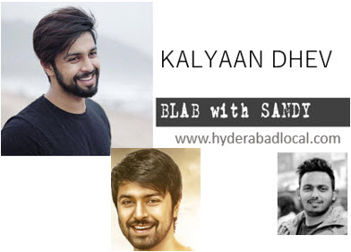 Blab With Sandy: Kalyaan Dhev