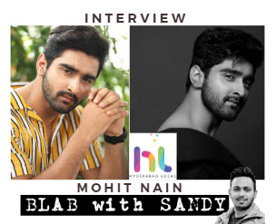 Blab With Sandy: Mohit Nain