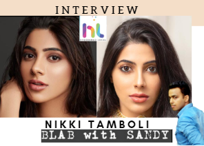 Blab With Sandy: Nikki Tamboli