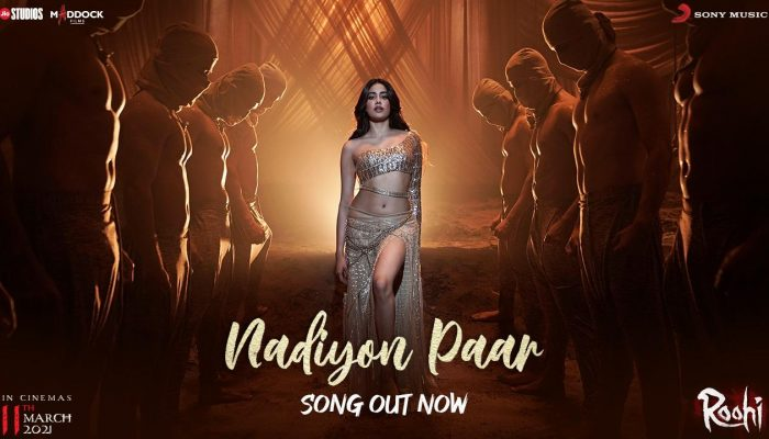 Prepare To Set The Dance Floor On Fire; 'Nadiyon Paar' From 'Roohi' Out Now